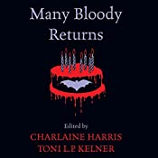 Many Bloody Returns | Charlaine Harris, Toni L. P. Kelner