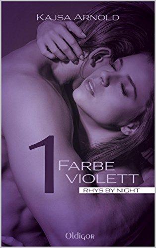 1 Farbe Violett (5. Teil der Rhys by night - Serie)