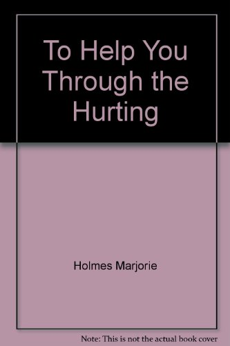 Title: To Help You Through the Hurting