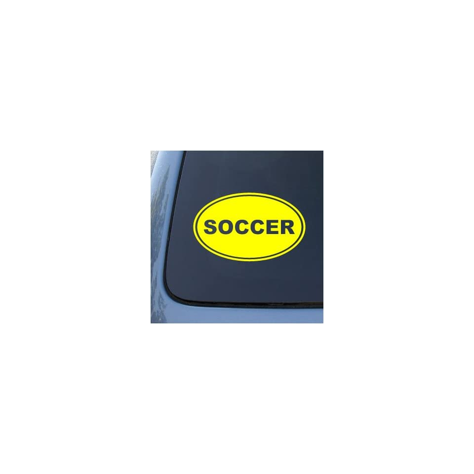 SOCCER EURO OVAL   Football   Vinyl Car Decal Sticker #1745  Vinyl Color Yellow