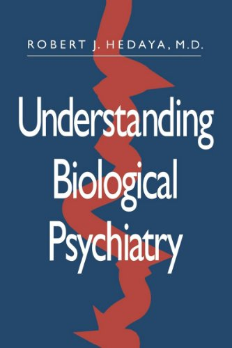 Understanding Biological Psychiatry