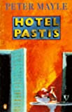Hotel Pastis (0140238646) by Mayle, Peter