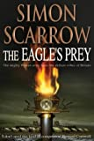 The Eagle's Prey Simon Scarrow