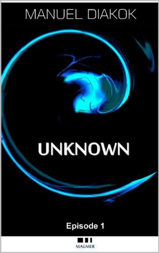 Couverture du livre Unknown, le secret sera-t-il dévoilé ?
