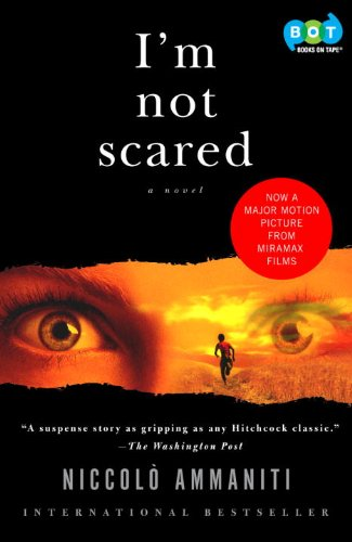 I'm Not Scared, by Niccolo Ammaniti