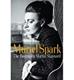 img - for [(Muriel Spark: The Biography)] [Author: Martin Stannard] published on (August, 2010) book / textbook / text book