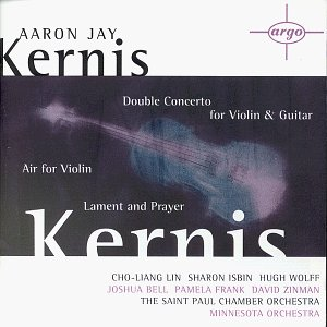 Kernis: Double Concerto for Violin and Guitar / Air for Violin / Lament and Prayer