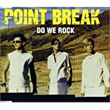 Do We Rockby Point Break