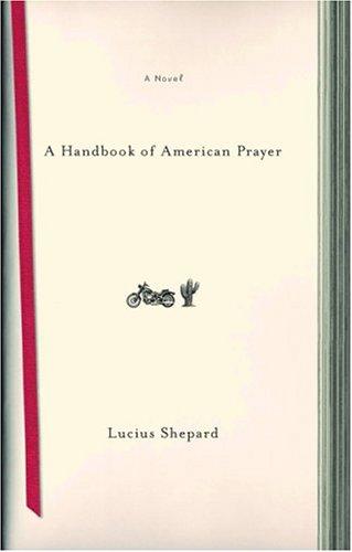 A Handbook Of American Prayer: A Novel