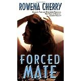 Forced Mateby Rowena Cherry