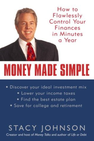 Money Made Simple: How to Flawlessly Control Your Finances in Minutes a Year