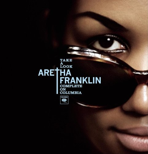Aretha Franklin - Take A Look: Aretha Franklin Complete On Columbia - Zortam Music