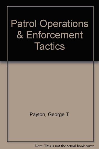 Patrol Operations & Enforcement Tactics