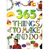 Vivienne Bolton 365 Things to Make and Do