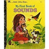 My First Book Of Sounds (0307002055) by Golden Books