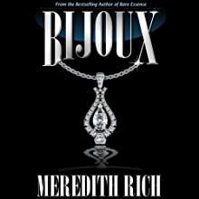 Bijoux (       UNABRIDGED) by Meredith Rich Narrated by Avalon Kingsbury
