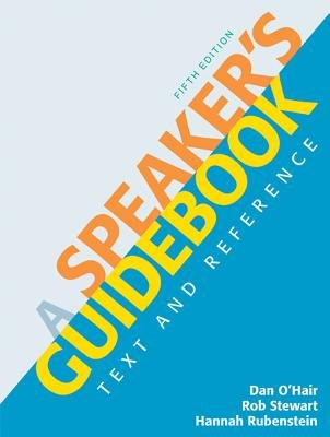 A Speaker's Guidebook: Text and Reference 5th Edition...