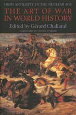The Art of War in World History: From Antiquity to the...