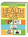 9780887236624: Bottom Line's Treasury of Health Secrets for Seniors