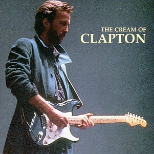 Eric Clapton - Cream of Clapton, The - Zortam Music