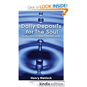 Daily Deposits for the Soul: The Busy Christian's Guide to Abundant Living