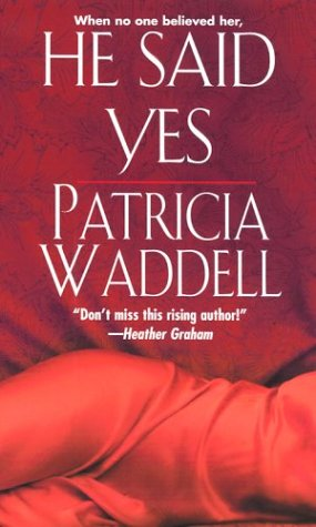 Image for He Said Yes (Gentleman's Club, Book 1)