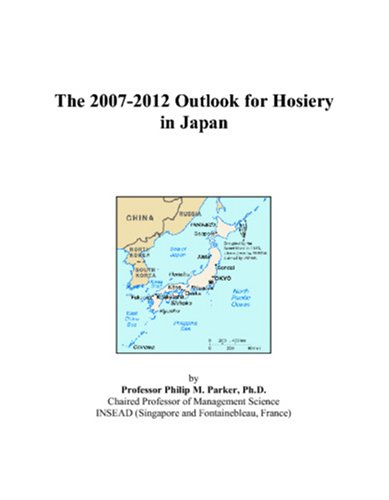 The 2007-2012 Outlook for Hosiery in Japan