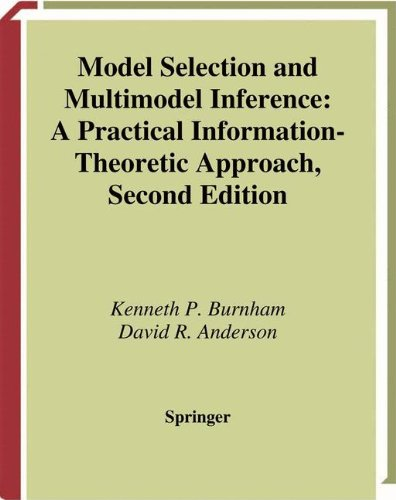 Model Selection and Multi-Model Inference: A Practical Information-Theoretic Approach