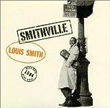 Smithville / Louis Smith