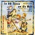 In 80 Tönen um die Welt. CD: Kinderlieder und Tänze aus aller Welt in Deutsch und Originalsprachen gesungen