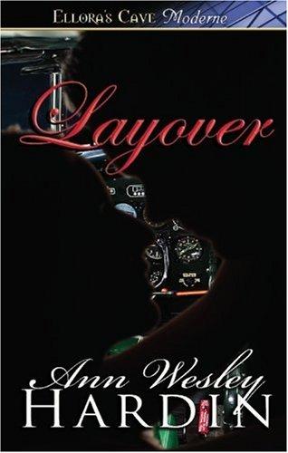 Layover, Ann Wesley Hardin