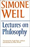 Lectures on Philosophy (0521293332) by Weil, Simone