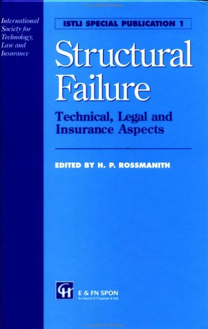 Structural Failure: Technical, Legal and Insurance Aspects