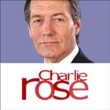 Charlie Rose, 12-Month Subscription  by Charlie Rose Narrated by Charlie Rose