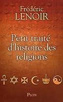 Petit trait� d'histoire des religions