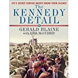 img - for The Kennedy Detail: Jfk's Secret Service Agents Break Their Silence [Audiobook, Mp3 Audio, Unabridged] [Mp3 Cd] book / textbook / text book
