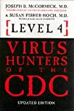 img - for Level 4 Virus Hunters of the CDC by Joseph B. McCormick (1999-06-24) book / textbook / text book