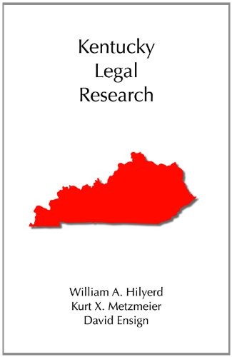 Kentucky Legal Research (Legal Research Series)