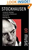 Stockhausen on Music