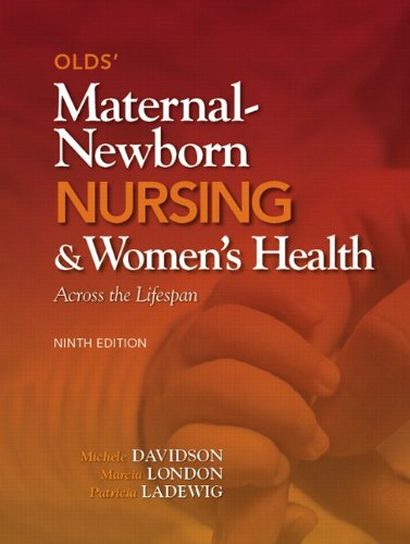 Olds' Maternal-Newborn Nursing & Women's Health...