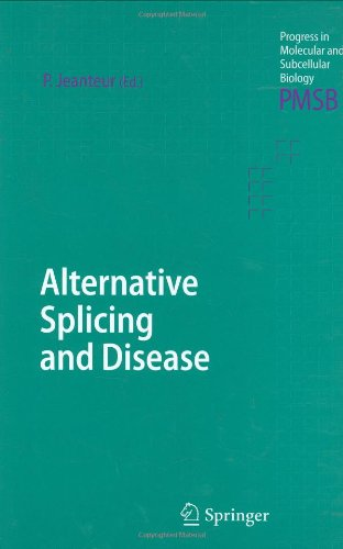 Alternative Splicing And Disease (Progress In Molecular And Subcellular Biology)