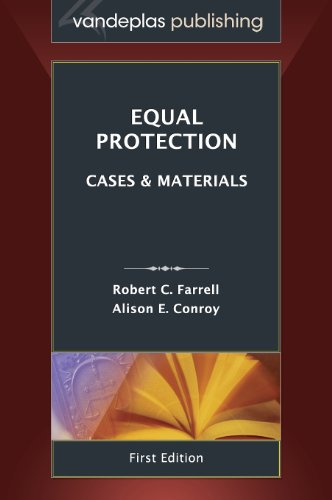 Equal Protection: Cases and Materials, First Edition 2013