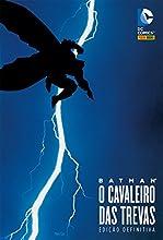 Batman. O Cavaleiro das Trevas - Volume 1