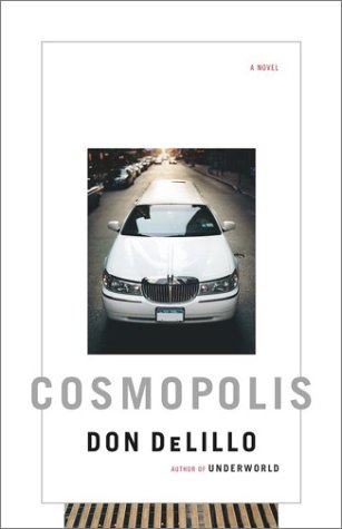 Cosmopolis: A Novel: Don Delillo: Amazon.com: Books