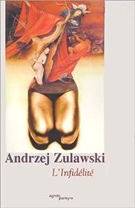 L'Infid�lit� par Andrzej Zulawski