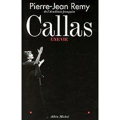 Callas, une vie (Biographie)
