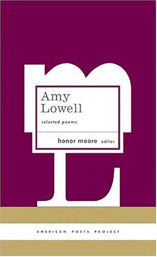 amy lowell poetry and poets essays Amy lowell wasn't writing about flowers  when i first discovered the poetry of amy lowell,  american modern, a collection of essays that re-examine her.