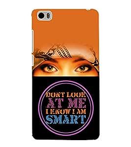 I Know Iam Smart Cute Fashion 3D Hard Polycarbonate Designer Back Case Cover for Xiaomi Mi 5 :: Redmi Mi5