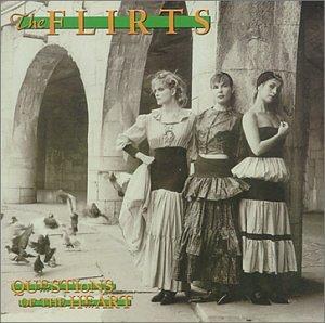 The Flirts - Questions Of The Heart - Zortam Music
