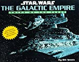 Star Wars: The Galactic Empire: Ships of the Fleet - Pop Ups (0752222708) by Smith, Bill